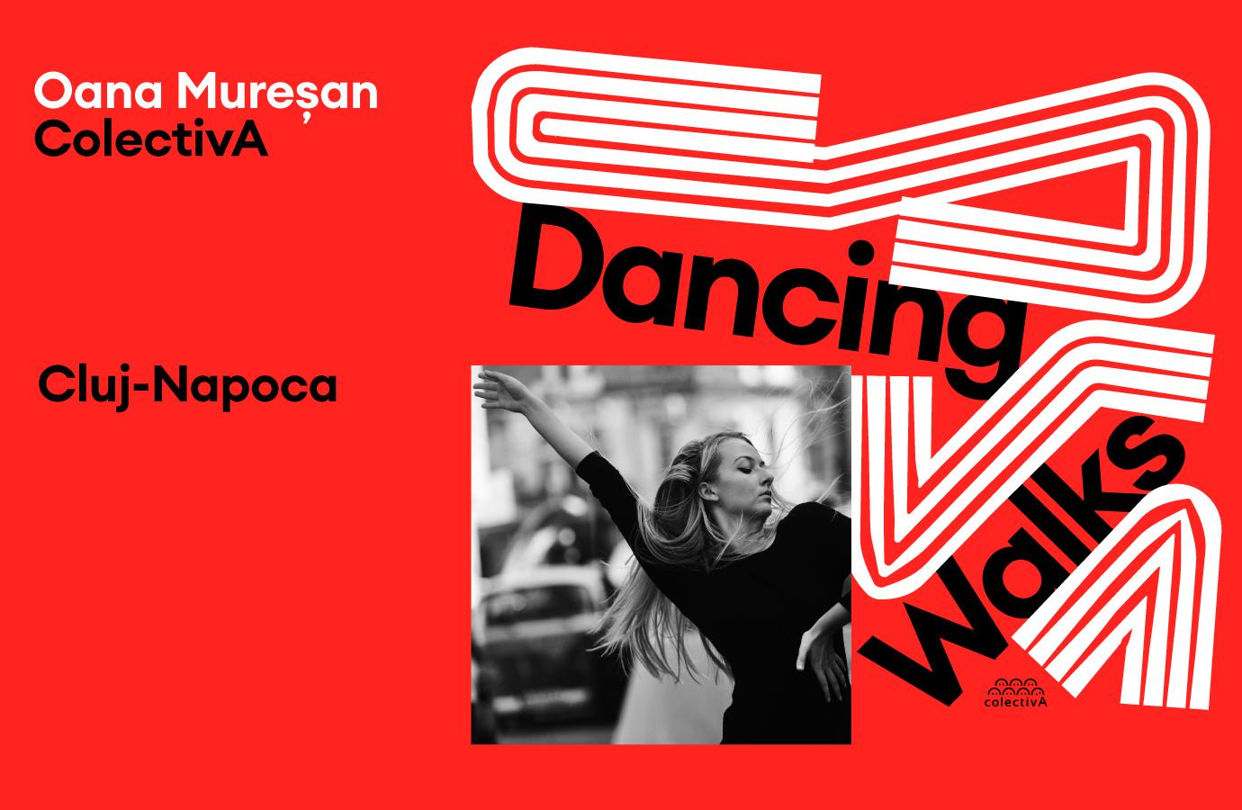 Dancing Walks - ColectivA