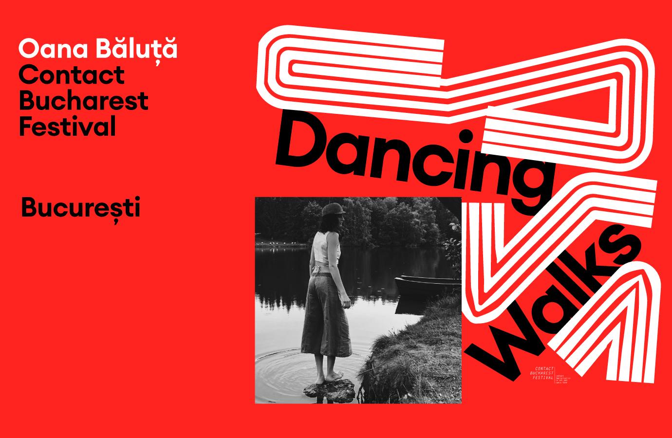 Dancing Walks - Contact Bucharest Festival