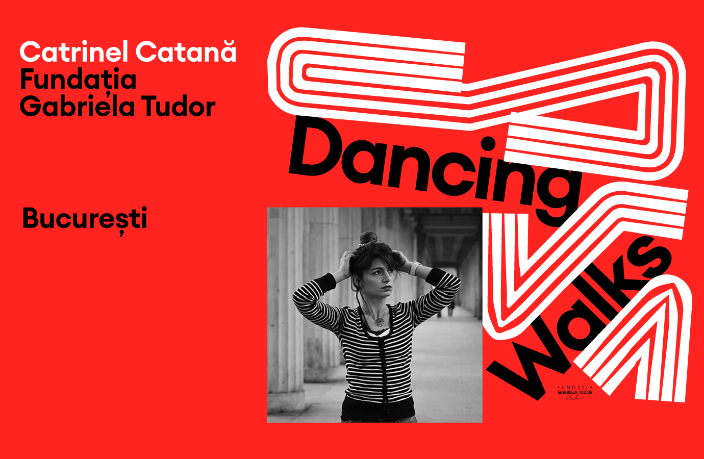 Dancing Walks - Fundația Gabriela Tudor
