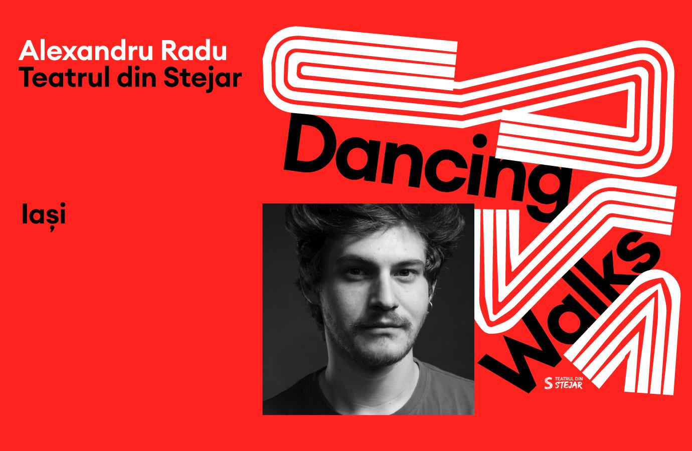 Dancing Walks - Teatrul din Stejar