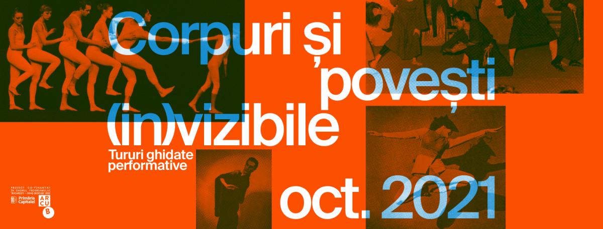 Artiștii îți spun istoria dansului în tururi ghidate performative prin București – Corpuri și povești (in)vizibile