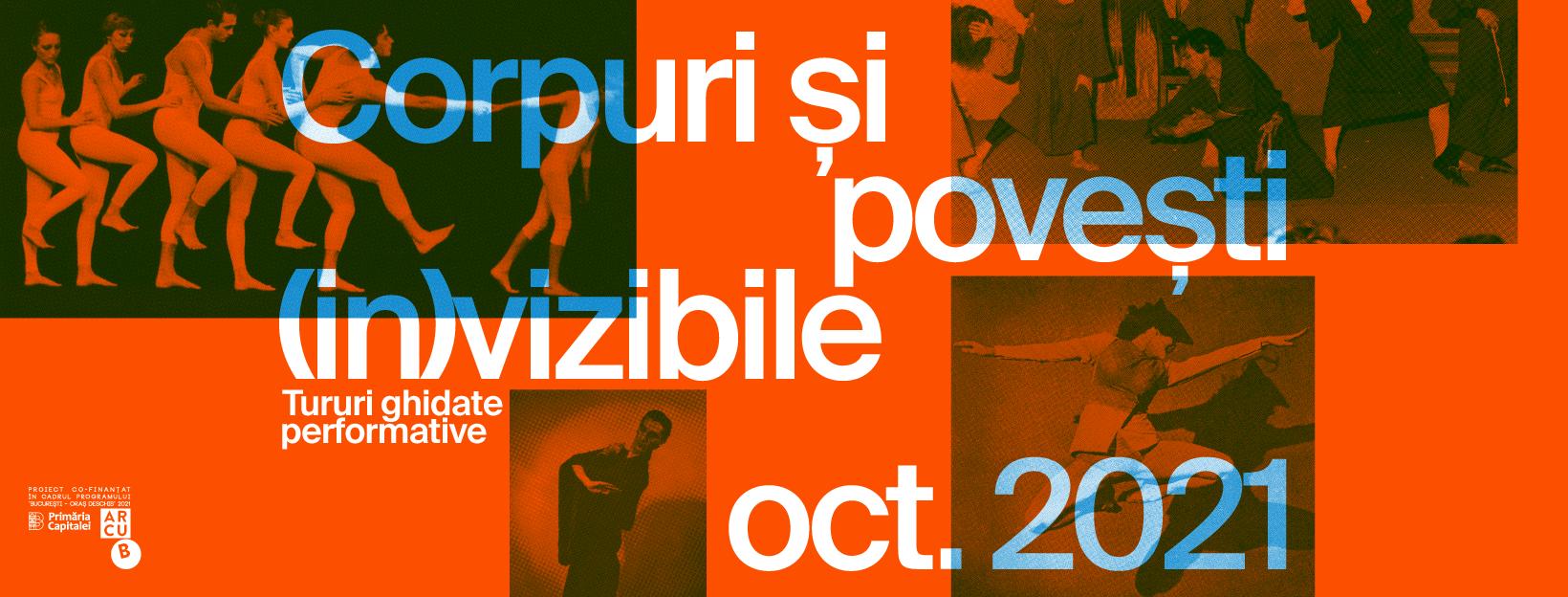 Artiștii îți spun istoria dansului în tururi ghidate performative prin București - Corpuri și povești (in)vizibile